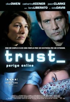 Poster de «Trust - Perigo Online»