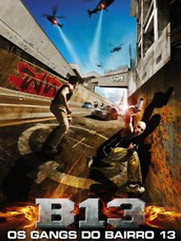 Poster do filme Os Gangs do Bairro 13